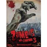 Zumbis no Cinema, V.3